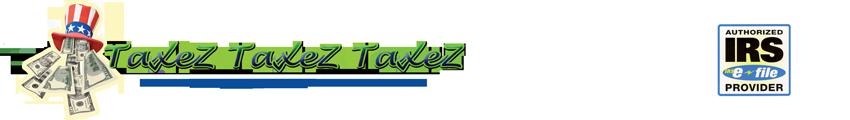 Taxez Taxez Taxez